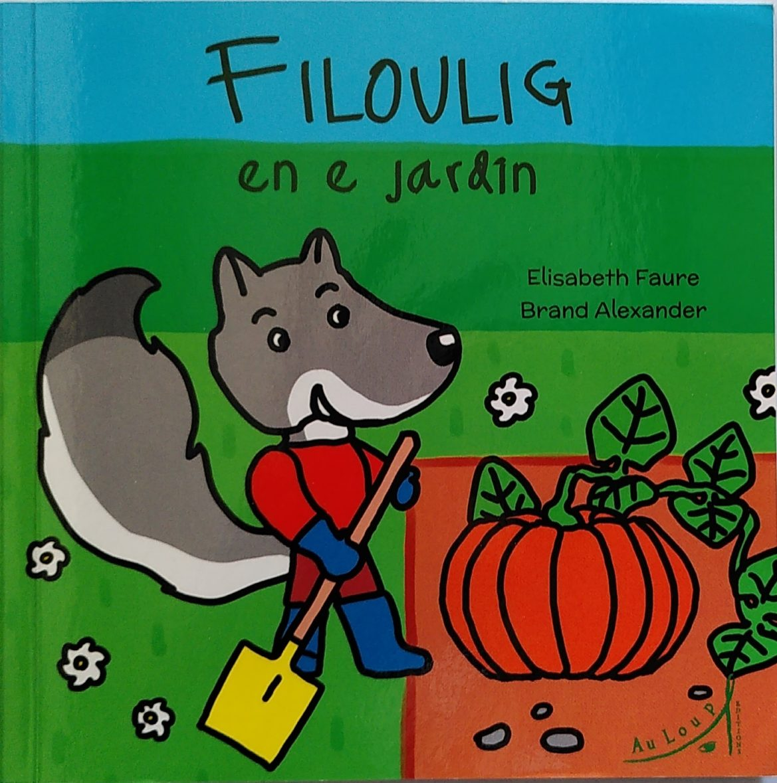 FILOULIG EN E JARDIN – FILOULIG DANS SON JARDIN une histoire à lire et/ou à écouter en breton et en français.